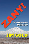 Zany: A Father-Son Odyssey by Jim Gold